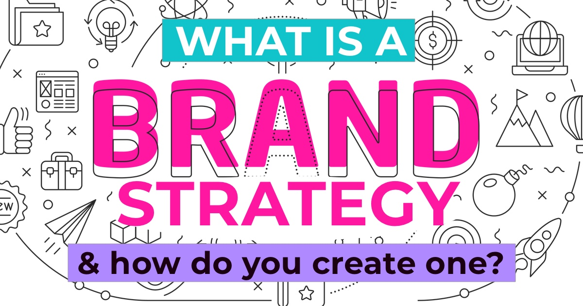 What is a brand strategy and how do you build one?
