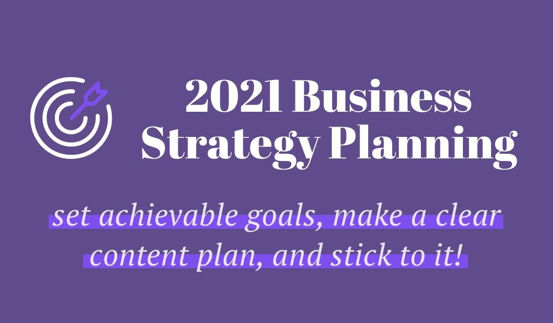 How To Plan & Prep Your Small Business For Success in 2021