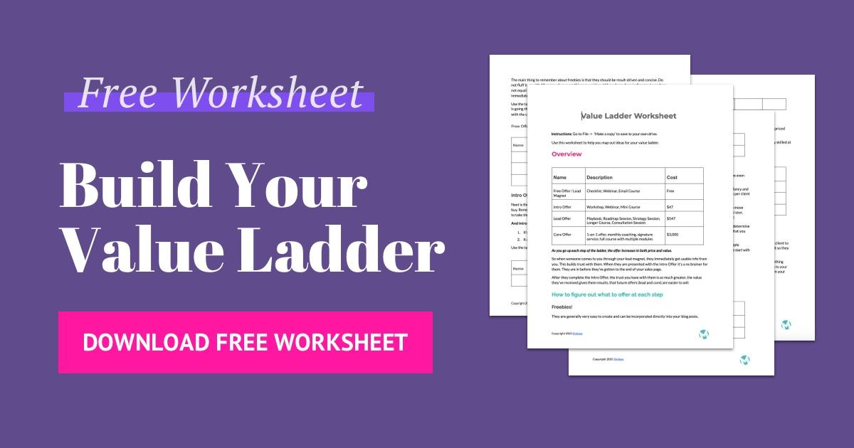 Free Value Ladder Worksheet by Emtwo