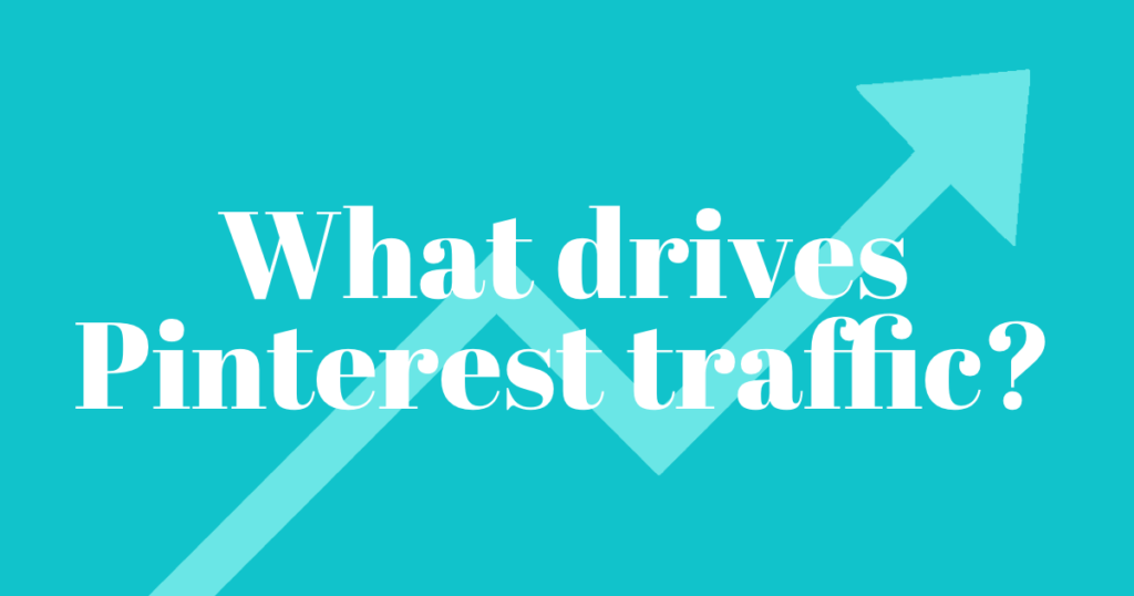 What drives Pinterest Traffic - How To Increase Website Traffic With Pinterest Blog post - Emtwo Digital